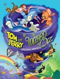 Tom e Jerry e o Mágico de Oz - Poster / Capa / Cartaz - Oficial 1
