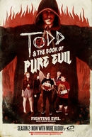 Todd and the Book of Pure Evil (2ª Temporada) (Todd and the Book of Pure Evil (Season 2))