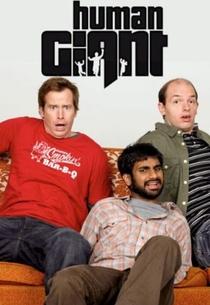 Human Giant (2 Temporada) - Poster / Capa / Cartaz - Oficial 2