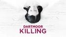 Dartmoor Killing (Dartmoor Killing)
