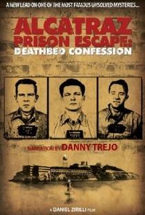 Alcatraz Prison Escape: Deathbed Confession - Poster / Capa / Cartaz - Oficial 1