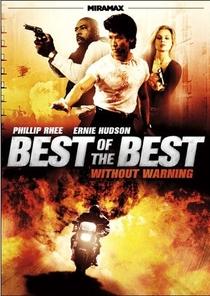Best of the Best 4: Sem Aviso - Poster / Capa / Cartaz - Oficial 4