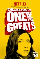 Chelsea Peretti: One of the Greats (Chelsea Peretti: One of the Greats)