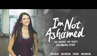 I'm Not Ashamed Trailer