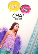 May We Chat (Mei Gaau Siu Nui)