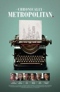 Cronicamente Metropolitano - Poster / Capa / Cartaz - Oficial 1