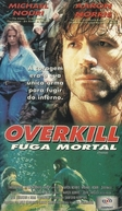 Fuga Mortal (Overkill)