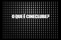 O Que é Cineclube? - Poster / Capa / Cartaz - Oficial 1