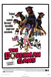 A Gangue dos Dobermans - Poster / Capa / Cartaz - Oficial 1