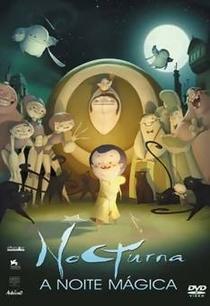 Nocturna - A noite mágica - Poster / Capa / Cartaz - Oficial 1