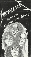 Metallica - Home Vid Cliff Em All