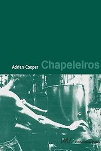 Chapeleiros - Poster / Capa / Cartaz - Oficial 1