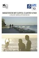 Mektoub, My Love: Canto Uno (Mektoub, My Love: Canto Uno)