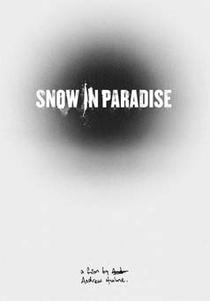 Snow in Paradise - Poster / Capa / Cartaz - Oficial 2