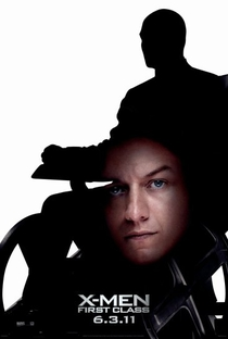 X-Men: Primeira Classe - Poster / Capa / Cartaz - Oficial 9