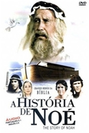 Grandes Herois da Bíblia-  A História de Noé (Greatest Heroes of the Bible- The Story of Noah)