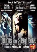 Olhos de Serpente  - Poster / Capa / Cartaz - Oficial 3
