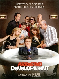 Arrested Development (3ª Temporada) - Poster / Capa / Cartaz - Oficial 2