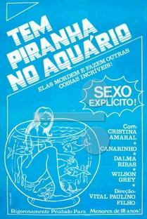 Tem Piranha no Aquário - Poster / Capa / Cartaz - Oficial 1