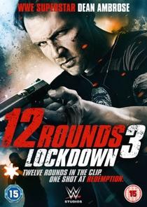 12 Rounds 3: Confinamento - Poster / Capa / Cartaz - Oficial 2