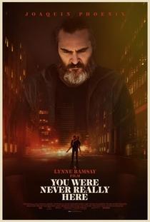 Você Nunca Esteve Realmente Aqui - Poster / Capa / Cartaz - Oficial 4