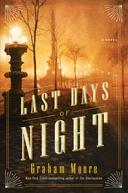 The Last Days Of Night (The Last Days Of Night)