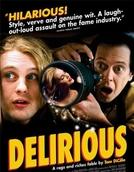 Delírios (Delirious)