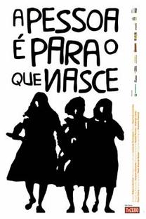A Pessoa é para o que Nasce - Poster / Capa / Cartaz - Oficial 1
