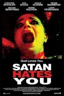 Satan Hates You (Satan Hates You)