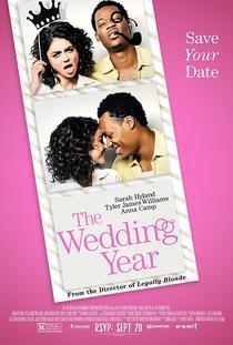 The Wedding Year - Poster / Capa / Cartaz - Oficial 1