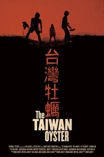 The Taiwan Oyster - Poster / Capa / Cartaz - Oficial 1