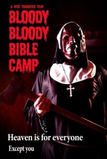 Bloody Bloody Bible Camp - Poster / Capa / Cartaz - Oficial 2