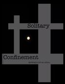 Solitary Confinement (Solitary Confinement)
