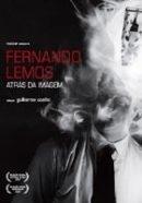 Fernando Lemos - Atrás da Imagem - Poster / Capa / Cartaz - Oficial 1