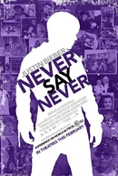 Justin Bieber: Never Say Never (Justin Bieber: Never Say Never)