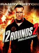 12 Rounds 2 (12 Rounds: Reloaded)