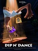 Dip N' Dance (Dip N' Dance )