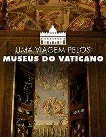 Uma Viagem pelos Museus do Vaticano - Poster / Capa / Cartaz - Oficial 1