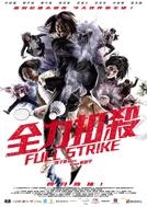Full Strike (Chuen lik kau saat)