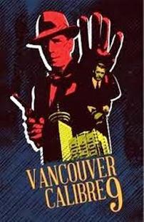 Vancouver Calibre 9 - Poster / Capa / Cartaz - Oficial 1