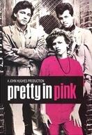 A Garota de Rosa-Shocking (Pretty in Pink)