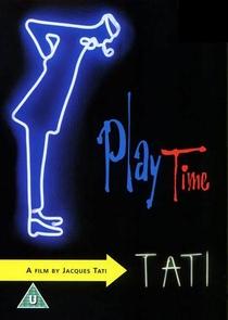 Playtime - Tempo de Diversão - Poster / Capa / Cartaz - Oficial 2