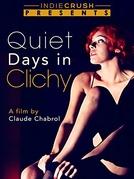 Dias de Clichy (Jours tranquilles à Clichy)