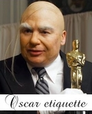Oscar Etiquette (Oscar Etiquette)