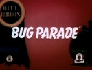 The Bug Parade (The Bug Parade)