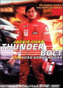 Thunderbolt: Ação Sobre Rodas - Poster / Capa / Cartaz - Oficial 1