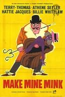 Ladrões de Casacos (Make Mine Mink)