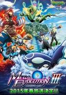 Pokémon XY Special Episode: The Strongest Mega Evolution III (ポケットモンスターXY特別編 最強メガシンカ ~Act ⅠⅠⅠ(アクトワン)