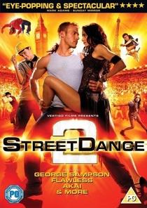 Street Dance 2 - Poster / Capa / Cartaz - Oficial 2