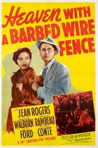 Heaven with a Barbed Wire Fence - Poster / Capa / Cartaz - Oficial 2
